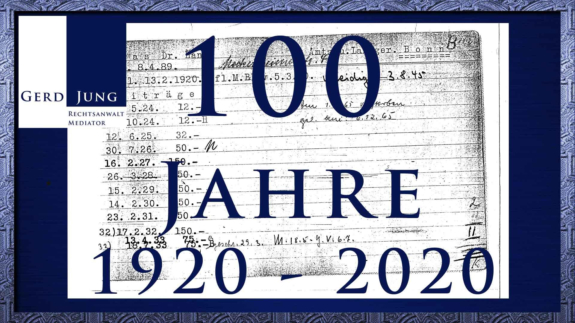 100 Jahre Kanzlei Gerd Jung